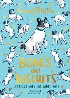 Bones and Biscuits: Letters from Bobs