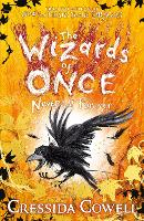 The Wizards of Once: Never and...