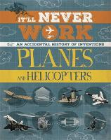 It'll Never Work: Planes and...