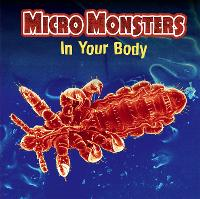 Micro Monsters: In Your Body