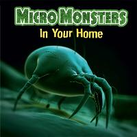 Micro Monsters: In the Home