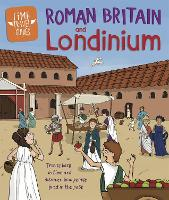 Time Travel Guides: Roman Britain and...