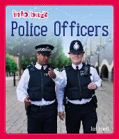 Info Buzz: People Who Help Us: Police...