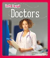 Info Buzz: People Who Help Us: Doctors