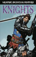 Graphic Medieval History: Knights
