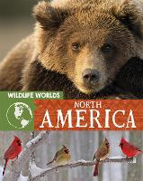 Wildlife Worlds: North America