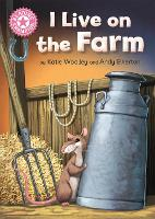 Reading Champion: I Live on the Farm:...