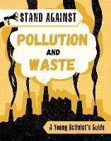 Stand Against: Pollution and Waste