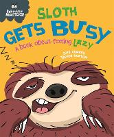 Behaviour Matters: Sloth Gets Busy: A...
