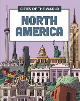 Cities of the World: Cities of North...