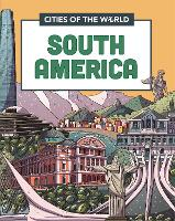 Cities of the World: Cities of South...