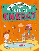 Get Into Science: Full of Energy