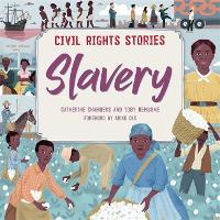 Civil Rights Stories: Slavery