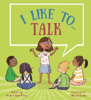 I like to... Talk
