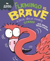 Behaviour Matters: Flamingo is Brave:...