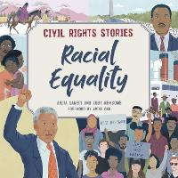 Civil Rights Stories: Racial Equality