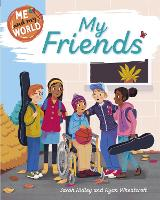 Me and My World: My Friends