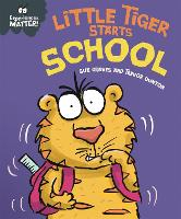 Little Tiger Starts School