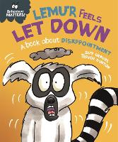 Lemur Feels Let Down - A book about...