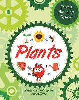Earth's Amazing Cycles: Plants
