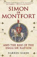 Simon de Montfort and the Rise of the...