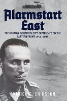 Alarmstart East: The German Fighter...