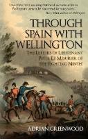 Through Spain with Wellington: The...