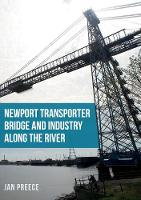 Newport Transporter Bridge and...