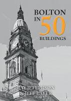 Bolton in 50 Buildings