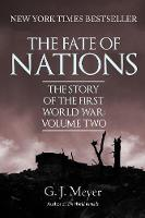 The Fate of Nations: The Story of the...