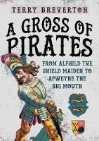 A Gross of Pirates: From Alfhild the...