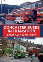 Doncaster Buses in Transition: Before...