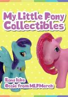 My Little Pony Collectibles