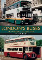 London's Buses: The Colourful Era...