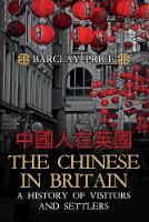 The Chinese in Britain: A History of...