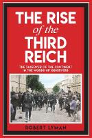 The Rise of the Third Reich: The...