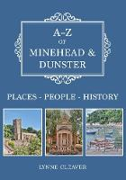A-Z of Minehead & Dunster:...