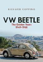 VW Beetle: The Golden Years 1949-1968