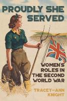Proudly She Served: Women's Roles in...