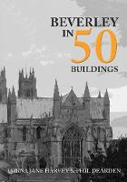 Beverley in 50 Buildings