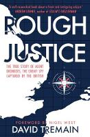 Rough Justice: The True Story of ...