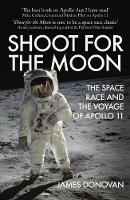 Shoot for the Moon: The Space Race ...