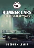 Humber Cars: The Post-war Years
