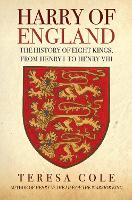 Harry of England: The History of ...