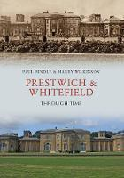Prestwich & Whitefield Through Time