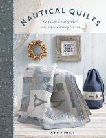 Nautical Quilts: 12 stitched and...