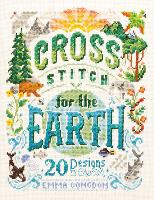 Cross Stitch for the Earth: 20 ...