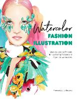 Watercolor Fashion Illustration:...