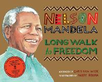 Long Walk to Freedom: Illustrated...