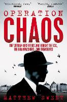 Operation Chaos: The Vietnam ...
